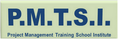 Project Management Training School Institute (PMTSI)
